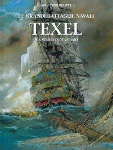 Copertina di 'Texel e la storia di Jean Bart. Le grandi battaglie navali'