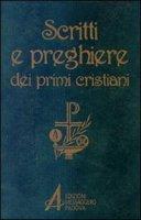 Scritti e preghiere dei primi cristiani