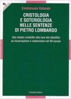 Cristologia e Soteriologia nelle sentenze di Pietro Lombardo - Rotundo Emmanuele