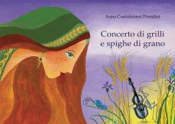 Copertina di 'Concerto di grilli e spighe di grano'