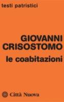 Le coabitazioni - Giovanni Crisostomo