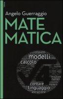 Matematica. Con aggiornamento online. Con e-book - Guerraggio Angelo