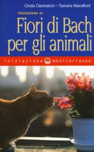 Copertina di 'Iniziazione ai fiori di Bach per gli animali'