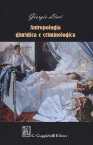 Copertina di 'Antropologia giuridica e criminologica'
