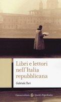 Libri e lettori nell'Italia repubblicana - Turi Gabriele