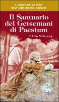 Il santuario del Getsemani di Paestum - Mela Lino