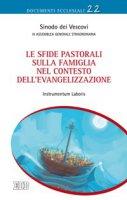 Le sfide pastorali sulla famiglia nel contesto dell'evangelizzazione - Sinodo dei Vescovi - III Assemblea Generale Straordinaria