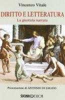 Diritto e letteratura - Vitale Vincenzo