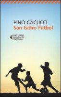 San Isidro Futból - Cacucci Pino