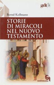 Copertina di 'Storie di miracoli nel Nuovo Testamento (gdt 307)'