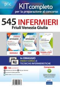 Copertina di 'Kit completo per la preparazione al concorso 545 infermieri Friuli Venezia Giulia. Con e-book. Con espansione online'