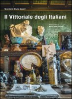 Il Vittoriale degli italiani. Ediz. inglese - Guerri Giordano Bruno, Beck Peccoz Marco