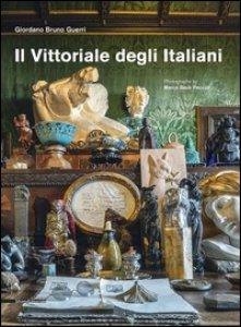 Copertina di 'Il Vittoriale degli italiani. Ediz. inglese'