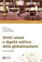 Diritti umani e dignità nell'era della globalizzazione
