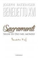 I sacramenti - Benedetto XVI (Joseph Ratzinger)