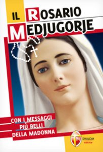 Copertina di 'Il rosario Medjugorje'
