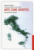 Arte come identità - Ludovico Pratesi