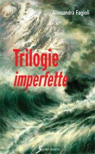 Copertina di 'Trilogie imperfette'