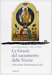 Copertina di 'La Grazia del sacramento delle Nozze 2'