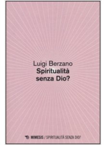 Copertina di 'Spiritualità senza Dio?'