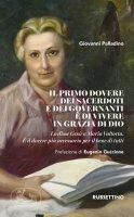 Il primo dovere dei sacerdoti e dei governanti è di vivere in grazia di Dio - Giovanni Palladino