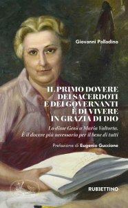 Copertina di 'Il primo dovere dei sacerdoti e dei governanti è di vivere in grazia di Dio'
