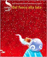 I colori del Sacro. Dal fuoco alla luce - Massimo Maggio, Andrea Nante,  Laura Pisanello