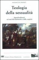 Teologia della sessualità - Massimo da Crispiero