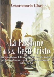 Copertina di 'La Passione di N.S. Gesù Cristo'