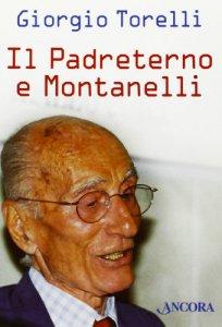 Copertina di 'Il Padreterno e Montanelli'