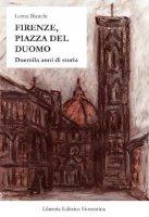 Firenze, piazza Duomo - Bianchi Lorna