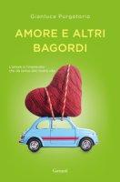 Amore e altri bagordi - Purgatorio Gianluca