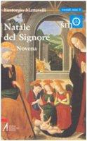 Natale del Signore. Novena - Mattavelli Eustorgio