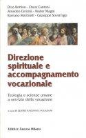 Direzione spirituale e accompagnamento vocazionale. - Centro nazionale vocazioni