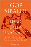Libro della personalità - Sibaldi Igor
