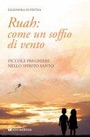 Ruah: come un soffio di vento - Eleonora Di Pietra