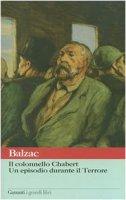 Il colonnello Chabert. Un episodio durante il terrore - Balzac Honoré de