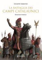 La battaglia dei Campi Catalaunici - Sabbatini Giuseppe