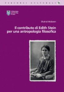 Copertina di 'Il Contributo di Edith Stein per una antropologia filosofica'