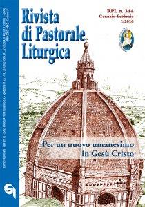 Rivista di Pastorale Liturgica - n. 314