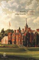 Il castello Rackrent - Edgeworth Maria