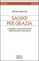 Salvati per grazia - Sesboüé Bernard