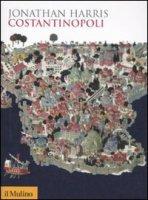 Costantinopoli - Harris Jonathan
