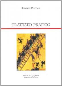 Copertina di 'Trattato pratico. Cento capitoli sulla vita spirituale'