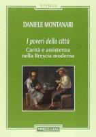 I Poveri della città - Daniele Montanari
