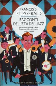 Copertina di 'Racconti dell'età del jazz. Ediz. integrale'