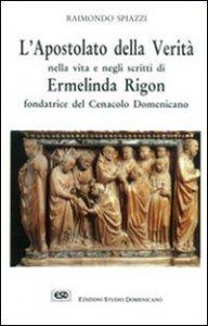 Copertina di 'Madre Rigon. L'apostolato della verità'