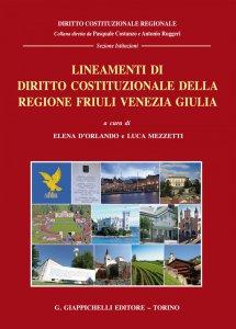 Copertina di 'Lineamenti di diritto costituzionale della regione Friuli Venezia Giulia'