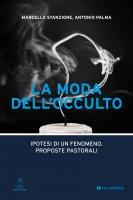 La moda dell'occulto - Marcello Stanzione
