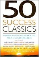 Cinquanta classici del successo - Butler Bowdon Tom